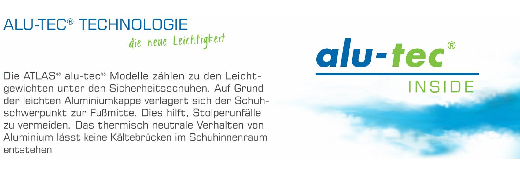 ALU-TEC® Technologie - die neue Leichtigkeit: Die ATLAS® alu-tec® Nodelle zählen zu den Leichtgesichten unter den Sicherheitsschuhen. Aufgrund der leichten Aluminiumkappe verlagert sich der Schuhschwerpunkt zur Fußmitte. Dies hilft, Stolperunfälle zu vermeiden. Das thermisch neutrale Verhalten von Aluminium lässt keine Kältebrücken im Schuhinnenraum entstehen.