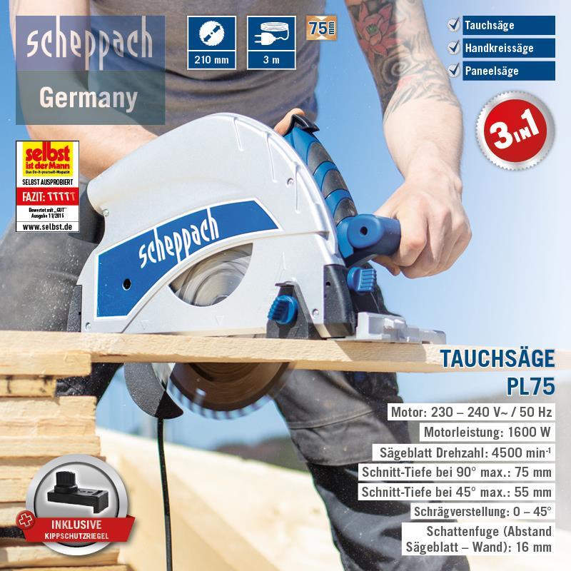 75mm Schnitttiefe inkl Scheppach Tauchsäge PL75 1600W Kippschutzriegel