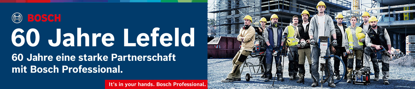 Jetzt die exklusiven 60 Jahre Lefeld Jubiläums Sondermodelle von Bosch entdecken!
